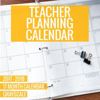 2017-2018 Grayscale Teacher Planning Calendar Template