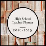 2018-2019 HIGH SCHOOL TEACHER PLANNER - FREE UPDATES EVERY YEAR - EDITABLE