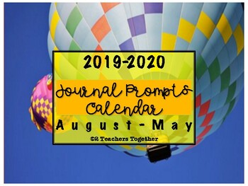 2017-2018 Journal Prompts - Hot Air Balloon Themed