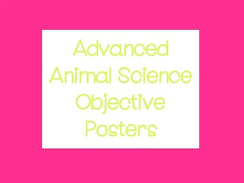 Advanced Animal Science Objective Posters