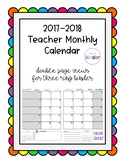2017-2018 Monthly Teacher Calendar/Planner