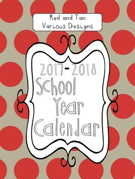 2017-2018 School Calendar - Red and Tan