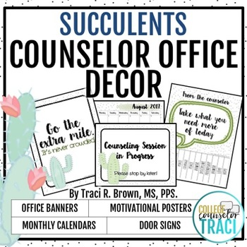 2017 - 2018 School Counselor Office Decor (Succulent)