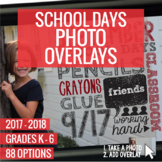 2017-2018 School Days Photo Overlays
