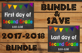 2017-2018 School Year First & Last Day of School Bundle for 2nd Grade - SAVE