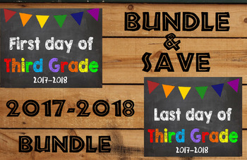 2017-2018 School Year First & Last Day of School Bundle for 3rd Grade - SAVE