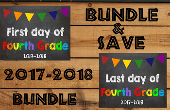 2017-2018 School Year First & Last Day of School Bundle for 4th Grade - SAVE