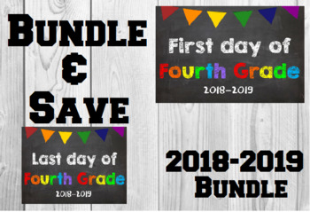 2018-2019 School Year First & Last Day of School Bundle for 4th Grade - SAVE