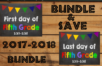 2017-2018 School Year First & Last Day of School Bundle for 5th Grade - SAVE