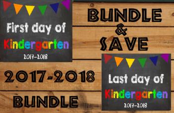 2017-2018 School Year First & Last Day of School Bundle for Kindergarten - SAVE