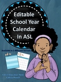 Editable School year Calendar in ASL