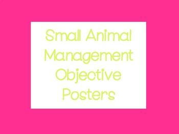 Small Animal Management Objective Posters