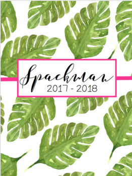 2017 - 2018 Teacher Planner - Editable