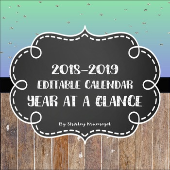 2018 2019 year at a glance editable calendars by dreams teach tpt