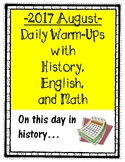 "2017 August Daily Warm-Ups with History, English, Math ""On"