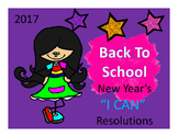 "2017 Back To School New Years "" I CAN "" Resolutions"