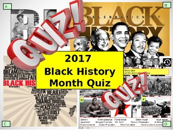2017 - Black History Month Quiz - 7 rounds and over 40 Questions.