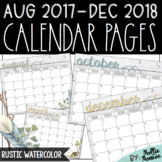2017-2018 Calendar Pages: Rustic Watercolor
