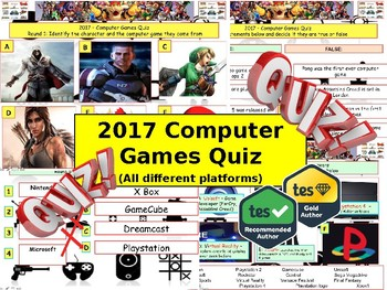 2017 - Computer Games Quiz (Fiction, Literacy) - 7 rounds and 40+Qs'