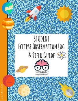2017 Eclipse: Student Observation Log & Field Guide (12 pages)