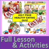 2017 - Fast food and healthy eating Healthy lifestyles Quiz . Health