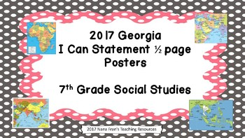 2017 Georgia Grade 7 Social Studies I Can Statement Half Page Posters