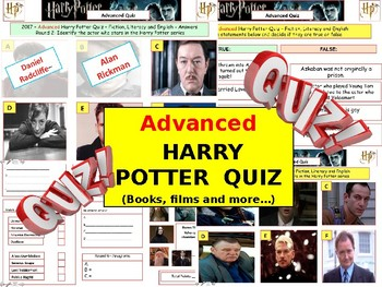 2017 - Harry Potter Advanced Quiz (Fiction) -7rounds and 40Qs'