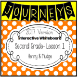 2017 Journeys 2nd Grade Interactive Whiteboard LESSON 1