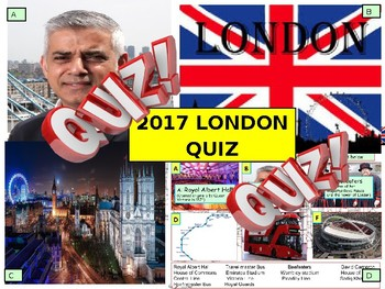 2017 London Quiz - 7 Rounds and 40 Questions. End of term Quiz. Civics