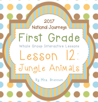 2017 National Journeys First Grade - SMART Board Lesson 12