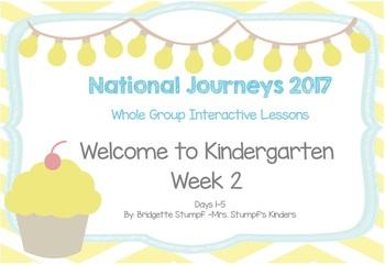 2017 National Journeys Unit 1: WTK Week 2: Days, 1-5 Kindergarten SmartBoard