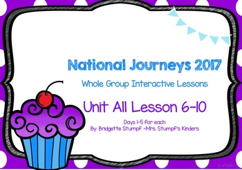 2017 National Journeys Unit 2: All Lessons (Lessons 6-10) Days 1-5 SmartBoard)