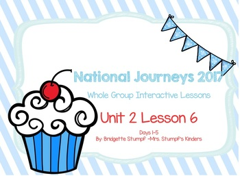 2017 National Journeys Unit 2: Lesson 6: Days, 1-5 Kindergarten SmartBoard