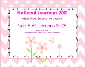 2017 National Journeys Unit 5: All Lessons (Lessons 21-25 Days 1-5 SmartBoard)