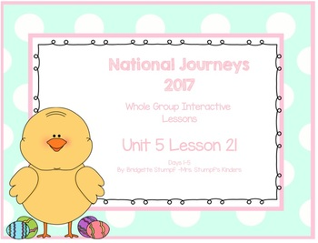 2017 National Journeys Unit 5: Lesson 21: Days, 1-5 Kinder