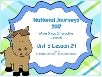 2017 National Journeys Unit 5: Lesson 24: Days, 1-5 Kinder