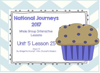 2017 National Journeys Unit 5: Lesson 25: Days, 1-5 Kindergarten SmartBoard