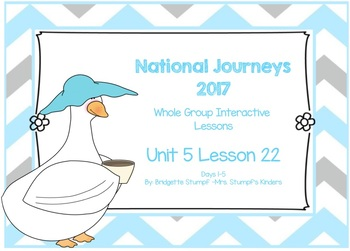 2017 National Journeys Unit 5: Lesson 22: Days, 1-5 Kindergarten SmartBoard