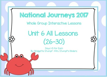 2017 National Journeys Unit 6: All Lessons (Lessons 26-30 Days 1-5 SmartBoard)