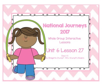 Journeys Kindergarten Unit 6: Lesson 27: Days, 1-5 Kindergarten SmartBoard