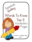 2017 (New) Superkids Words to Know (Tier II Vocabulary) Pages