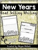 2017 New Years Goal Setting (Writing Activity)