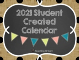 2019 Student Created Calendar/Parent Gift (2018 Calendar Included!)
