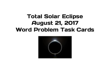 2017 Total Solar Eclipse Math Word Problem Task Cards