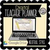 2018/19 Digital Teacher Planner on Google Slides - Neutral