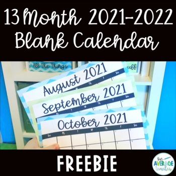 2018 2019 13 Month Blank Calendar Template By The Average Teacher