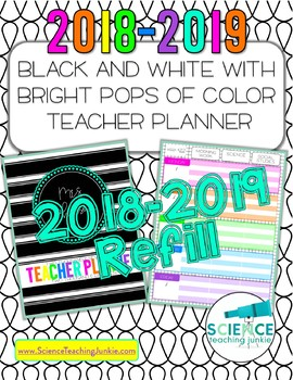 2018-2019 Black and White w/ Pops of Color Teacher Planner REFILL