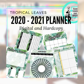 August 2018 - June 2019 Calendar and Lesson Planning Pages - Tropical Leaves