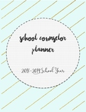 2018-2019 Complete School Counselor Planner- Mint & Gold
