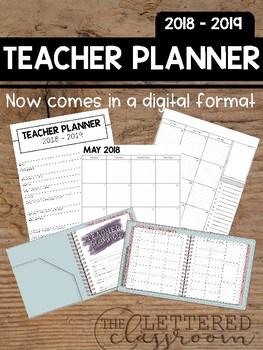 2018 - 2019 Editable Teacher Planner (Digital Version Included!)